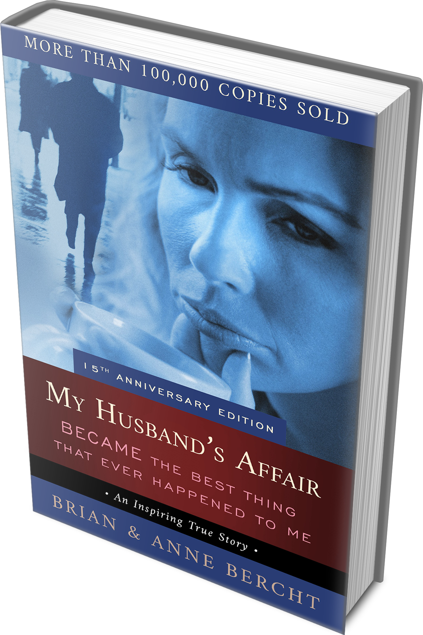 Anne Bercht book My Husband's Affair Became The Best Thing That Ever Happened To Me